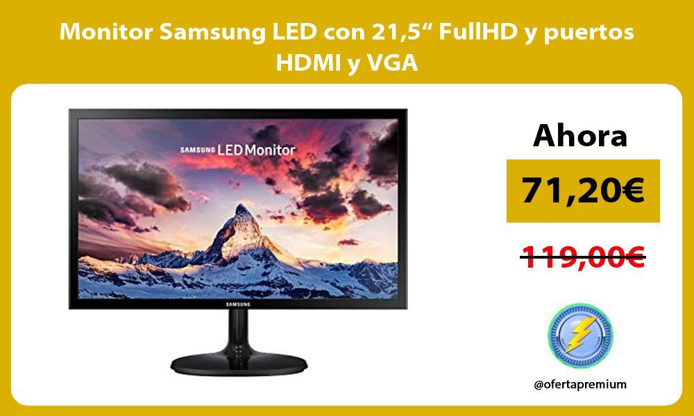 """Monitor Samsung LED con 215"""" FullHD y puertos HDMI y VGA"""