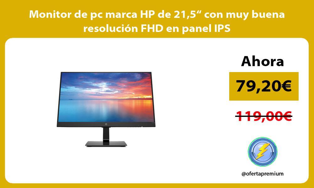 """Monitor de pc marca HP de 215"""" con muy buena resolución FHD en panel IPS"""