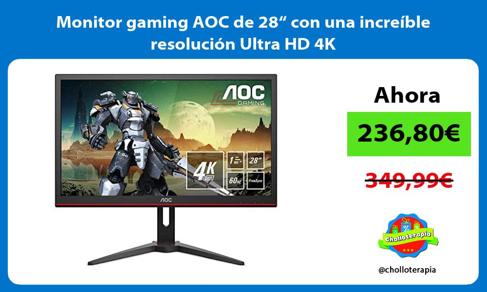 """Monitor gaming AOC de 28"""" con una increíble resolución Ultra HD 4K"""