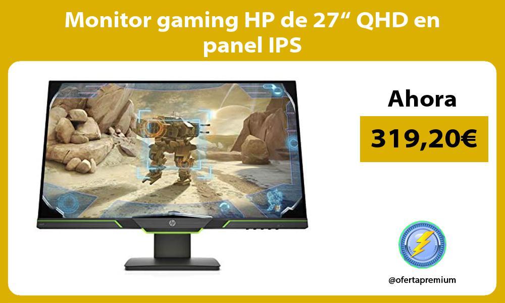 """Monitor gaming HP de 27"""" QHD en panel IPS"""