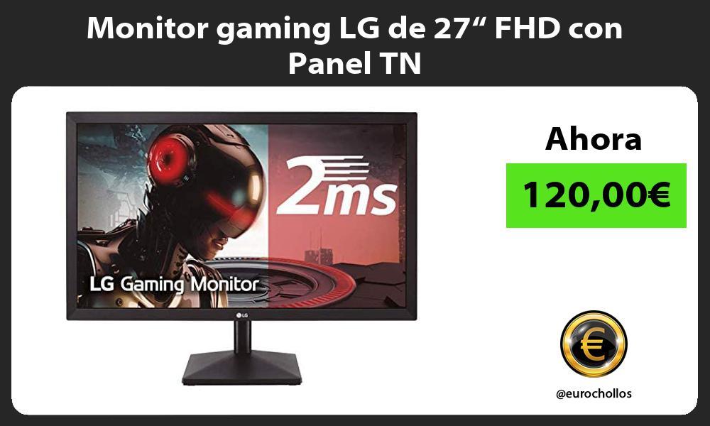 "Monitor gaming LG de 27"" FHD con Panel TN"