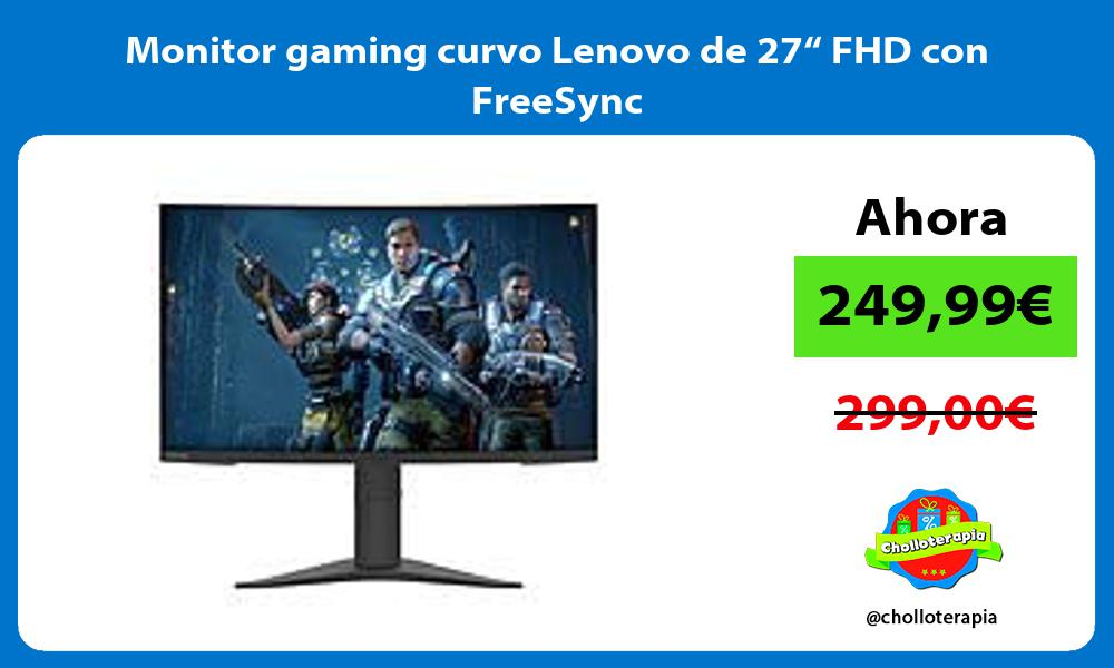 "Monitor gaming curvo Lenovo de 27"" FHD con FreeSync"