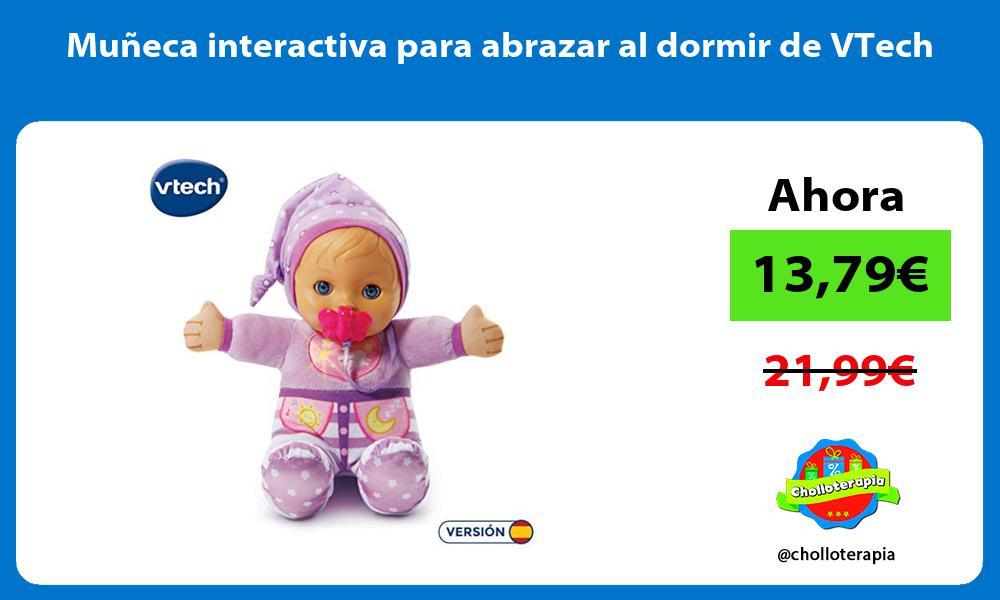 Muñeca interactiva para abrazar al dormir de VTech