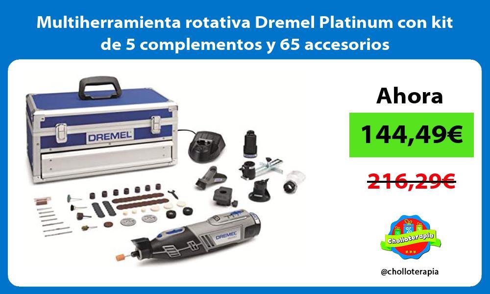 Multiherramienta rotativa Dremel Platinum con kit de 5 complementos y 65 accesorios
