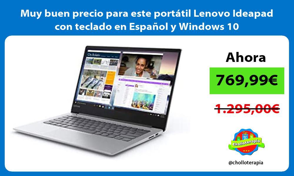 Muy buen precio para este portátil Lenovo Ideapad con teclado en Español y Windows 10