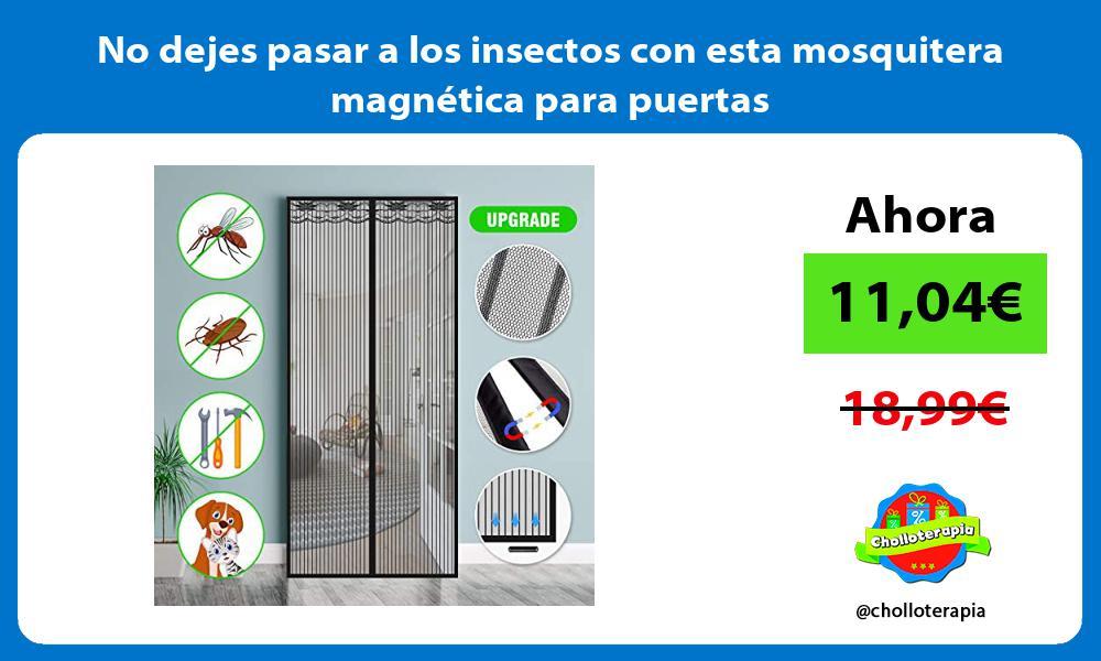 No dejes pasar a los insectos con esta mosquitera magnética para puertas