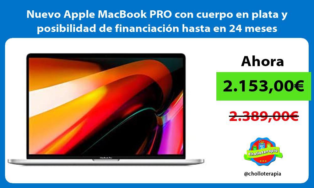 Nuevo Apple MacBook PRO con cuerpo en plata y posibilidad de financiación hasta en 24 meses