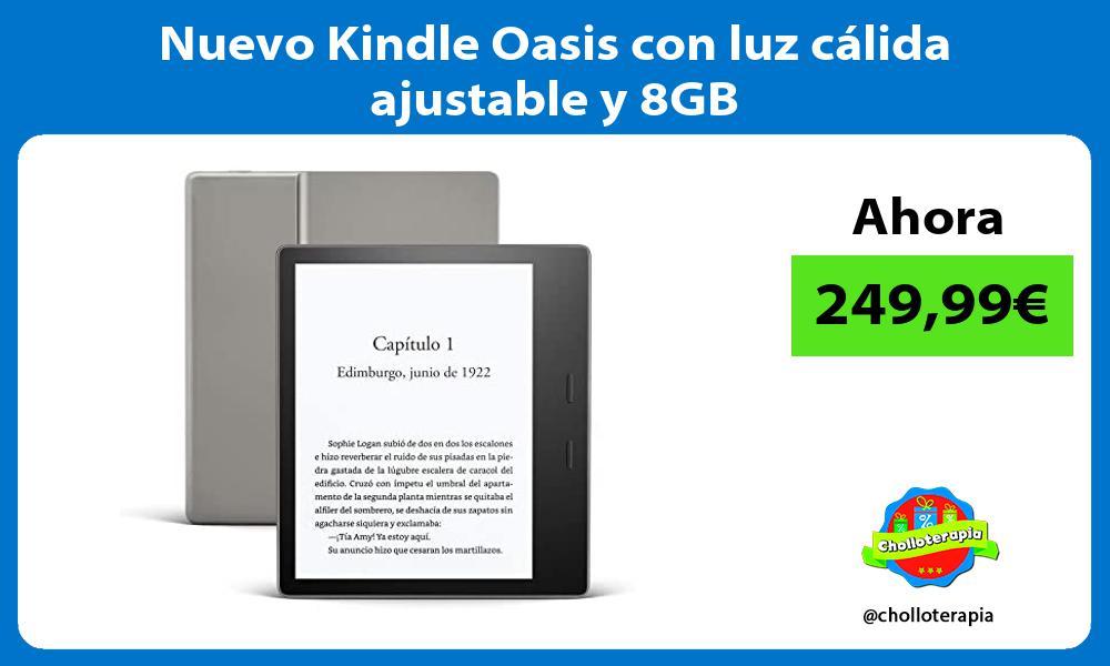 Nuevo Kindle Oasis con luz cálida ajustable y 8GB