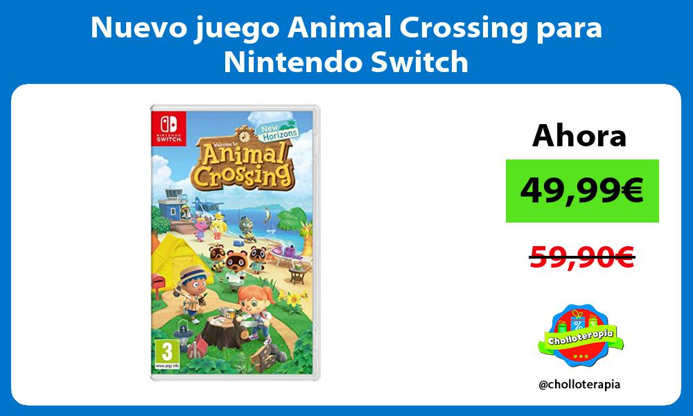 Nuevo juego Animal Crossing para Nintendo Switch