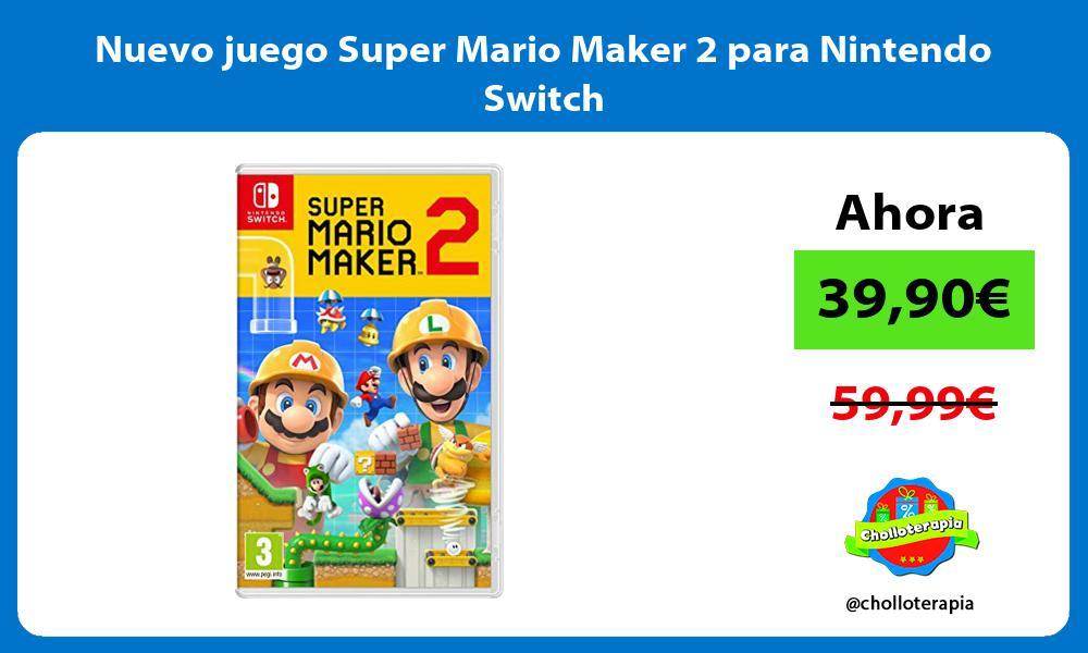 Nuevo juego Super Mario Maker 2 para Nintendo Switch