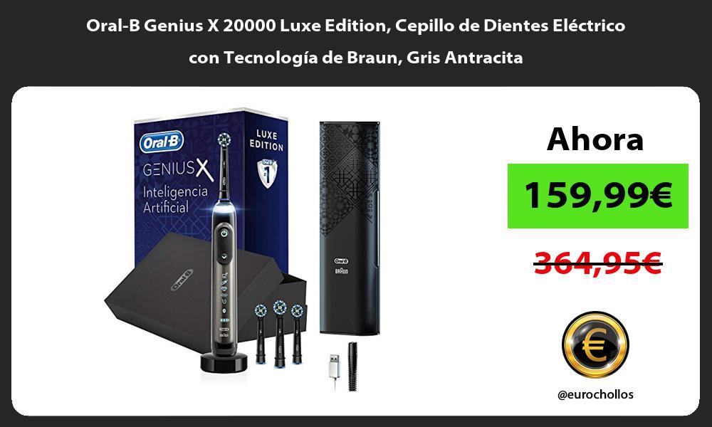 Oral B Genius X 20000 Luxe Edition Cepillo de Dientes Eléctrico con Tecnología de Braun Gris Antracita