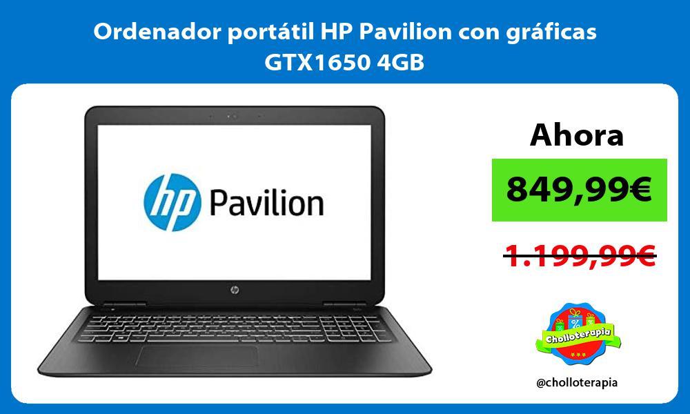 Ordenador portátil HP Pavilion con gráficas GTX1650 4GB