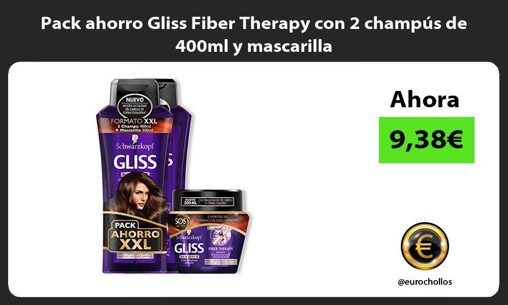 Pack ahorro Gliss Fiber Therapy con 2 champús de 400ml y mascarilla