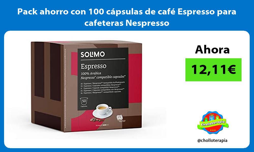 Pack ahorro con 100 cápsulas de café Espresso para cafeteras Nespresso