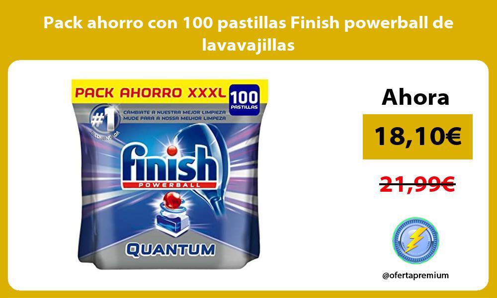 Pack ahorro con 100 pastillas Finish powerball de lavavajillas