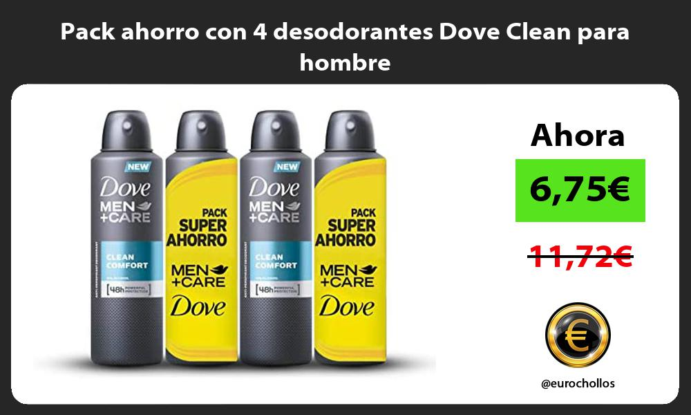 Pack ahorro con 4 desodorantes Dove Clean para hombre