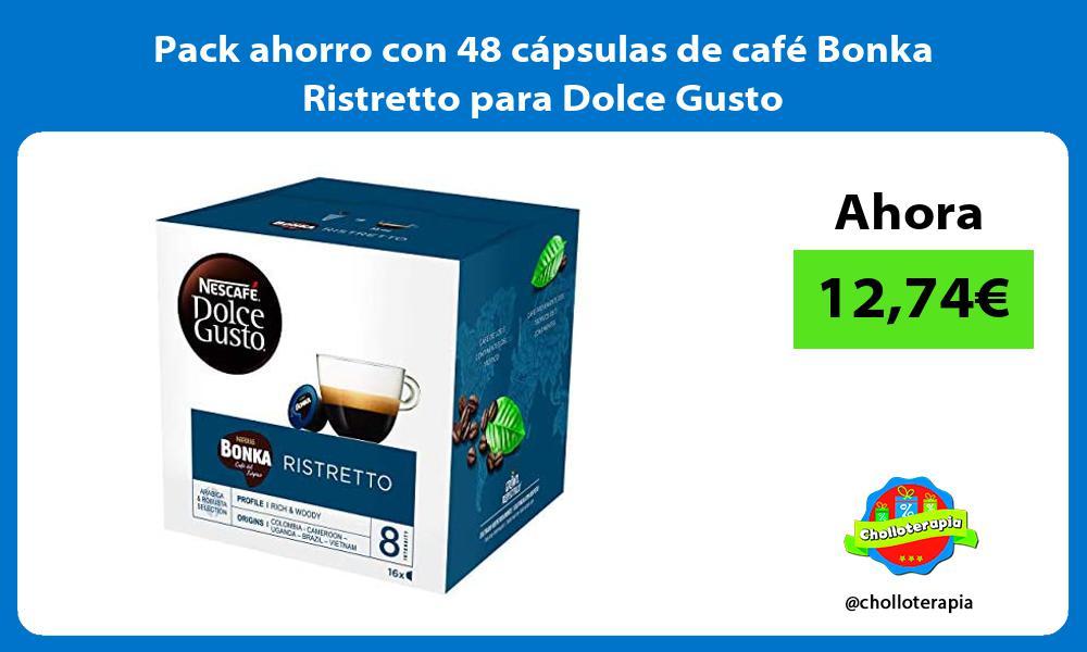 Pack ahorro con 48 cápsulas de café Bonka Ristretto para Dolce Gusto