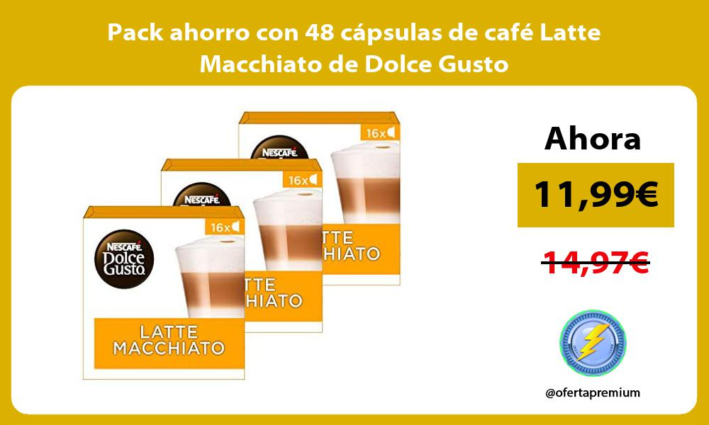 Pack ahorro con 48 cápsulas de café Latte Macchiato de Dolce Gusto