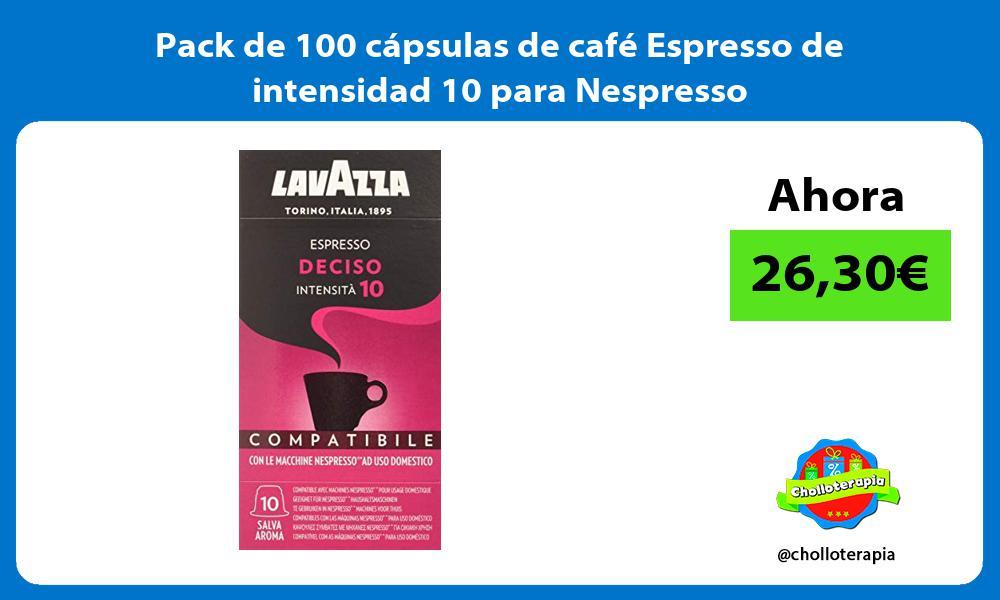 Pack de 100 cápsulas de café Espresso de intensidad 10 para Nespresso
