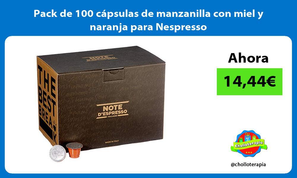 Pack de 100 cápsulas de manzanilla con miel y naranja para Nespresso