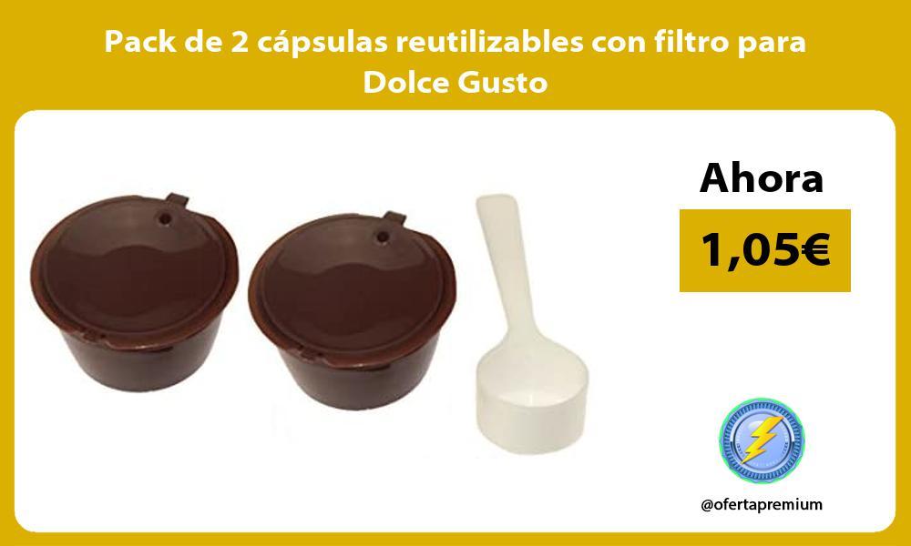 Pack de 2 cápsulas reutilizables con filtro para Dolce Gusto