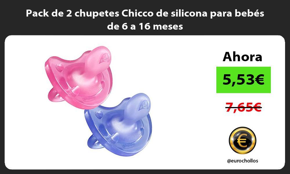 Pack de 2 chupetes Chicco de silicona para bebés de 6 a 16 meses