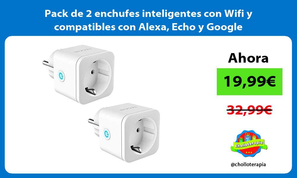 Pack de 2 enchufes inteligentes con Wifi y compatibles con Alexa Echo y Google