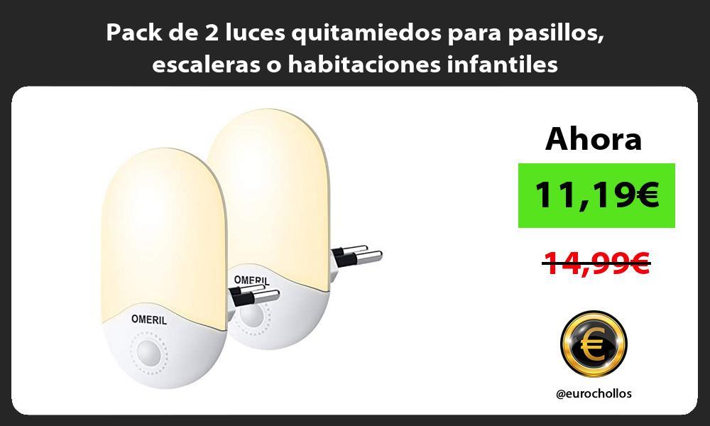 Pack de 2 luces quitamiedos para pasillos escaleras o habitaciones infantiles