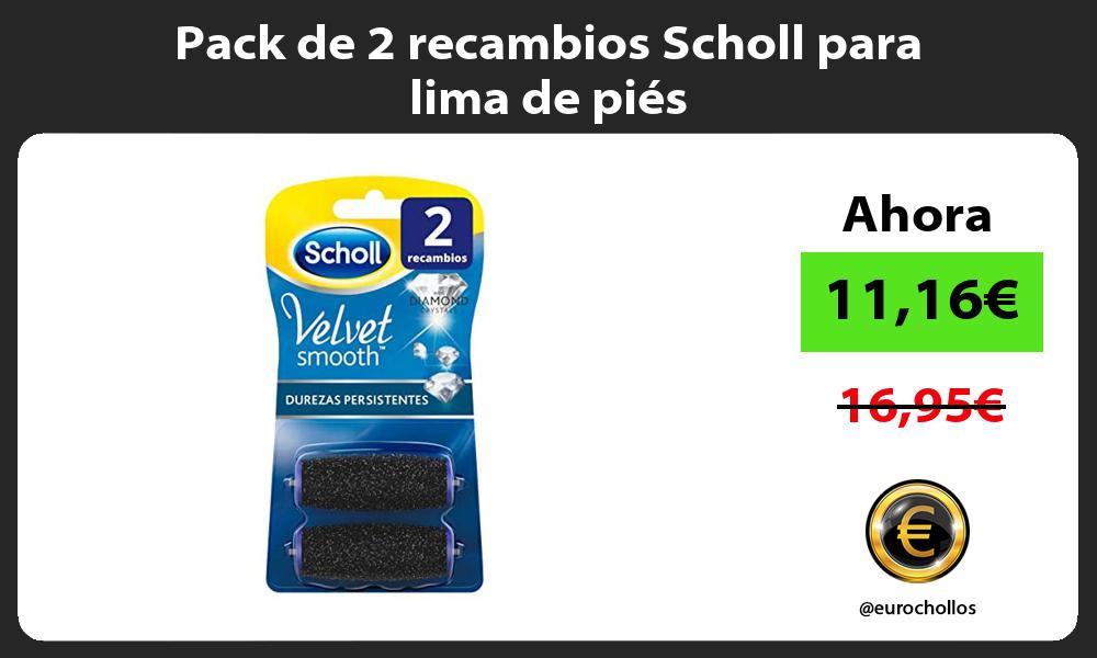 Pack de 2 recambios Scholl para lima de piés