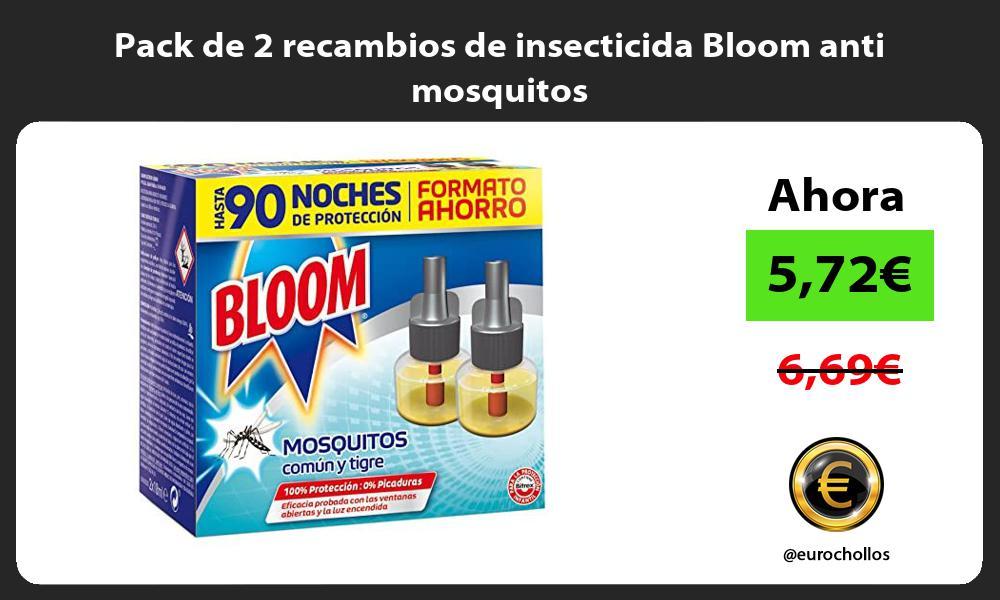 Pack de 2 recambios de insecticida Bloom anti mosquitos