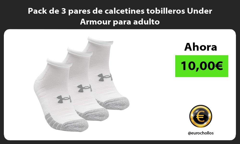 Pack de 3 pares de calcetines tobilleros Under Armour para adulto
