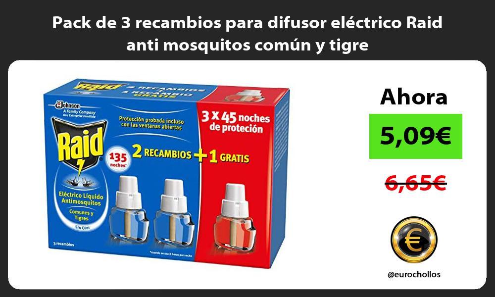 Pack de 3 recambios para difusor eléctrico Raid anti mosquitos común y tigre