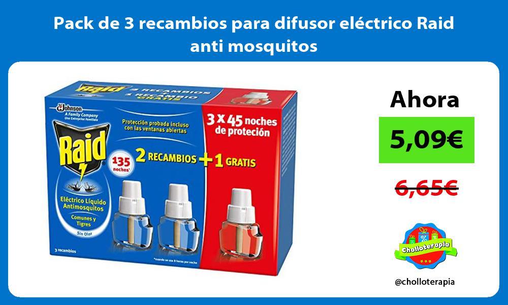 Pack de 3 recambios para difusor eléctrico Raid anti mosquitos