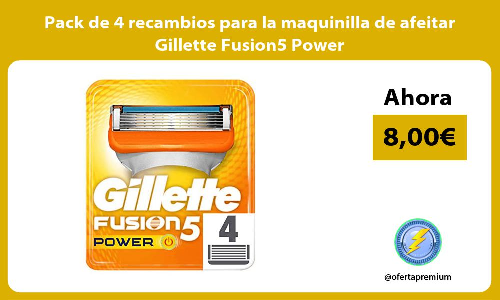 Pack de 4 recambios para la maquinilla de afeitar Gillette Fusion5 Power