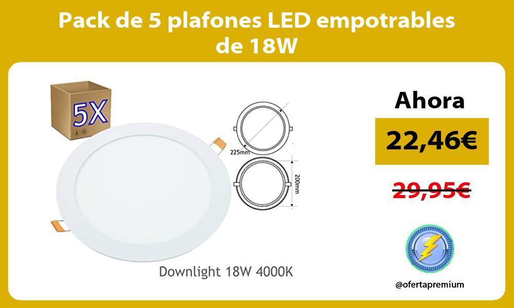 Pack de 5 plafones LED empotrables de 18W