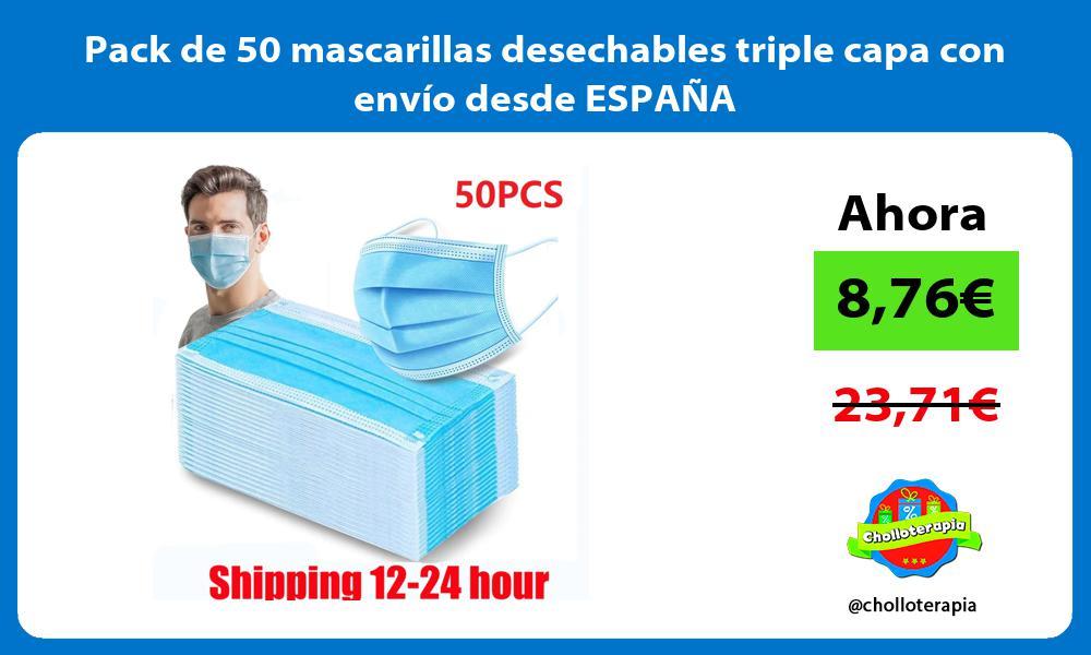 Pack de 50 mascarillas desechables triple capa con envío desde ESPAÑA