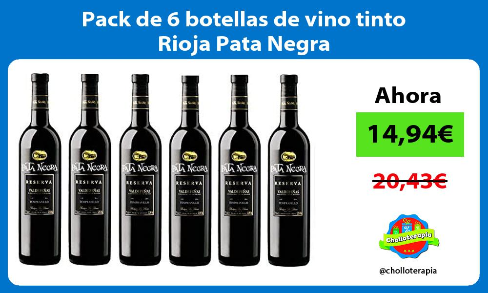 Pack de 6 botellas de vino tinto Rioja Pata Negra