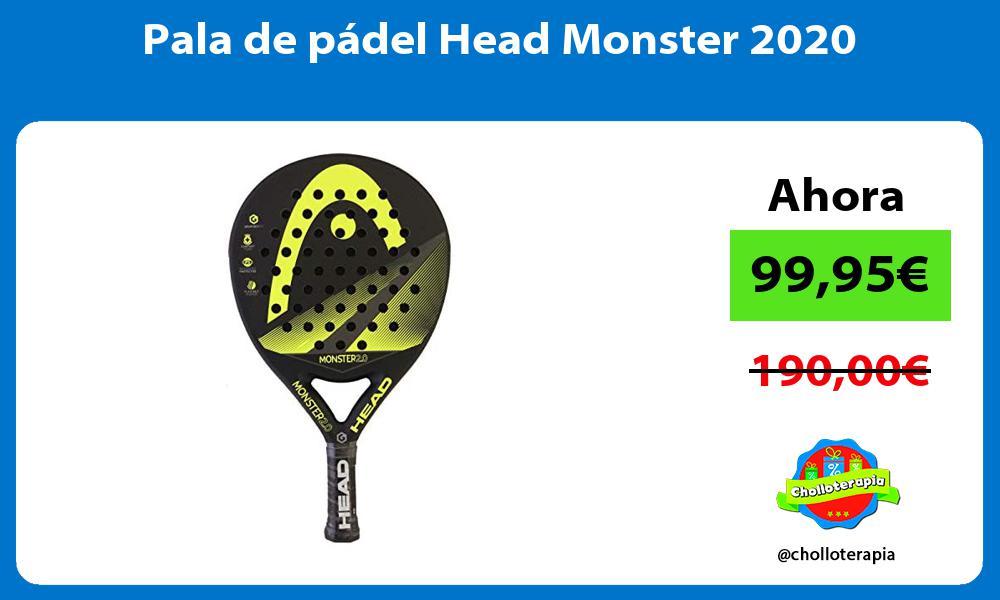 Pala de pádel Head Monster 2020