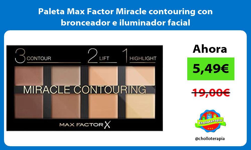 Paleta Max Factor Miracle contouring con bronceador e iluminador facial