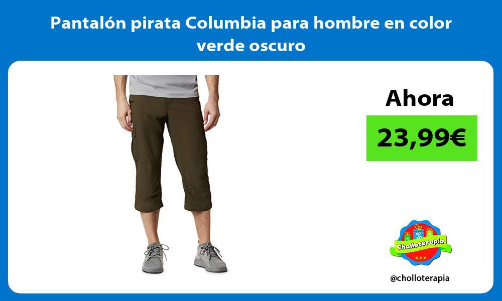 Pantalón pirata Columbia para hombre en color verde oscuro