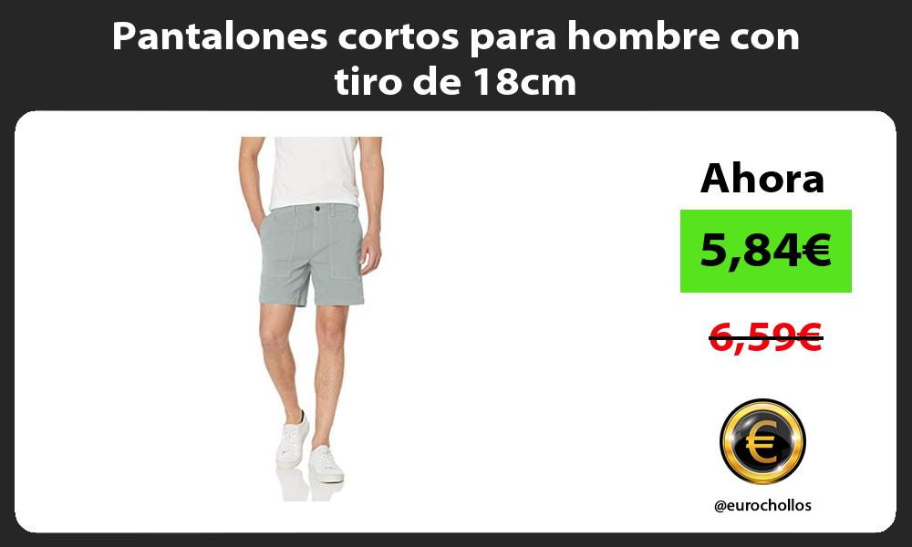 Pantalones cortos para hombre con tiro de 18cm
