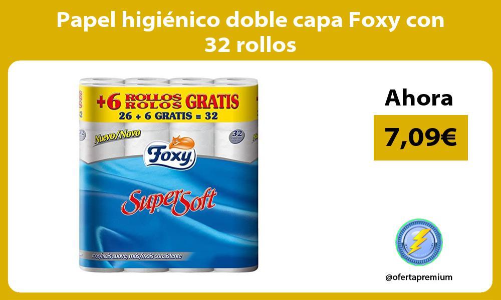 Papel higiénico doble capa Foxy con 32 rollos