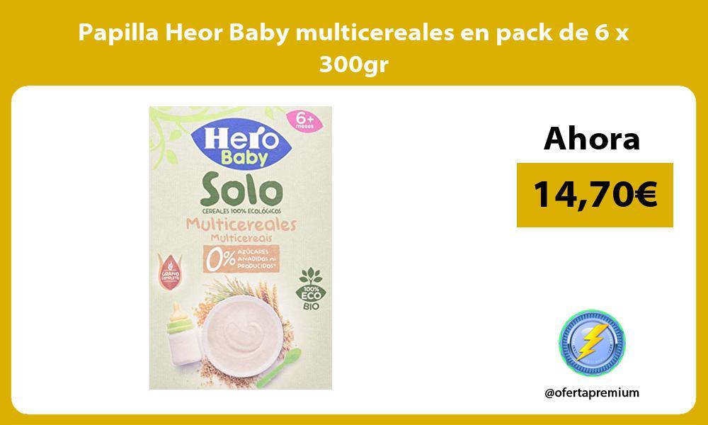 Papilla Heor Baby multicereales en pack de 6 x 300gr