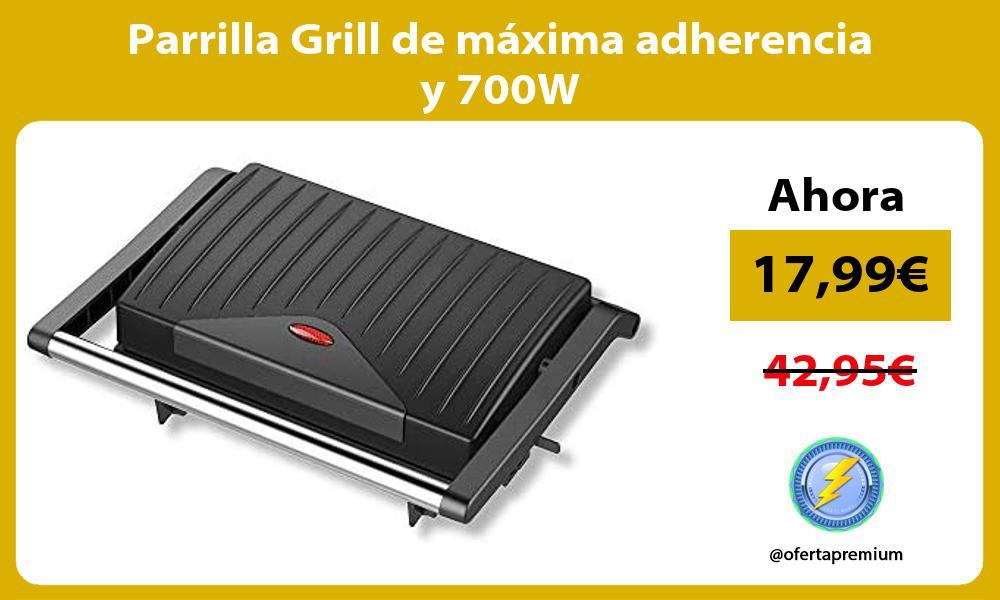 Parrilla Grill de máxima adherencia y 700W