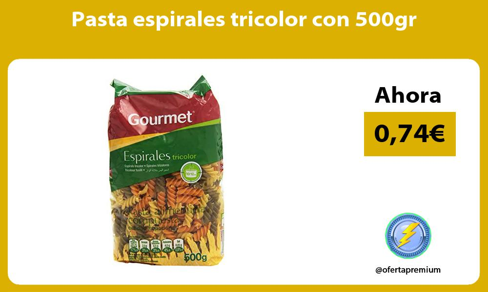 Pasta espirales tricolor con 500gr