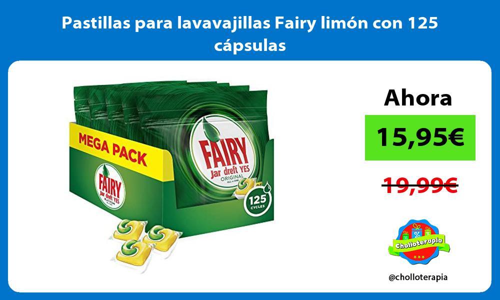 Pastillas para lavavajillas Fairy limón con 125 cápsulas