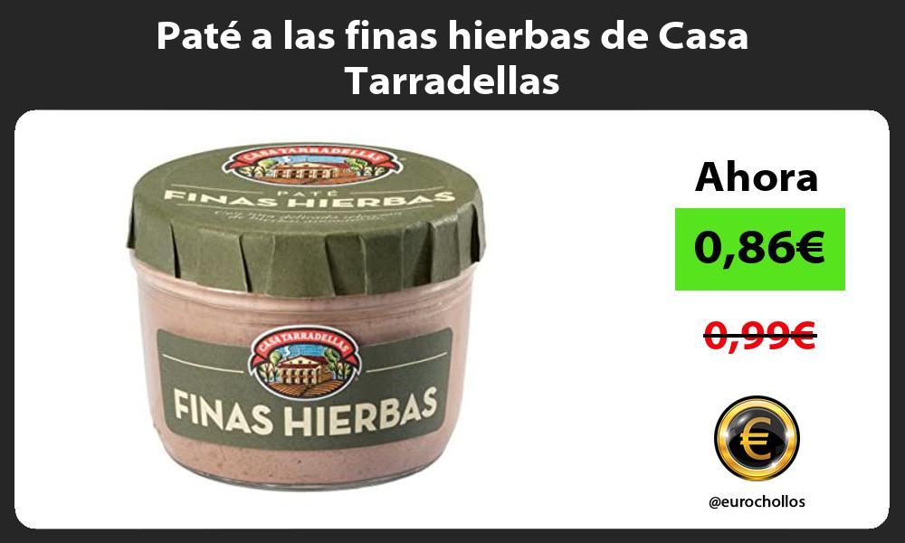 Paté a las finas hierbas de Casa Tarradellas