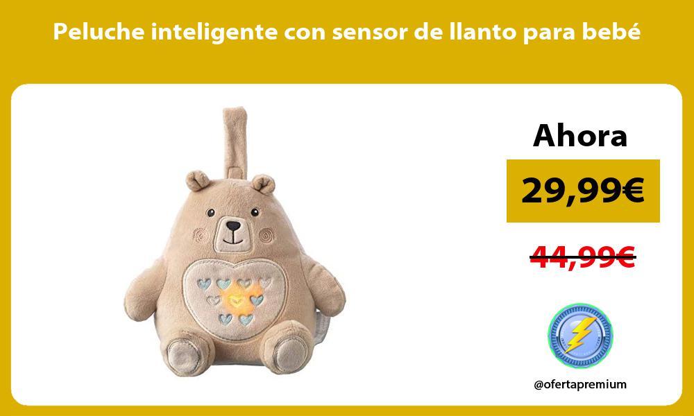 Peluche inteligente con sensor de llanto para bebé