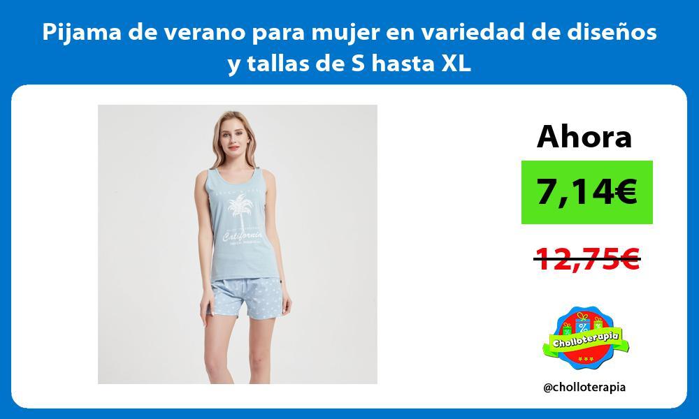 Pijama de verano para mujer en variedad de diseños y tallas de S hasta XL