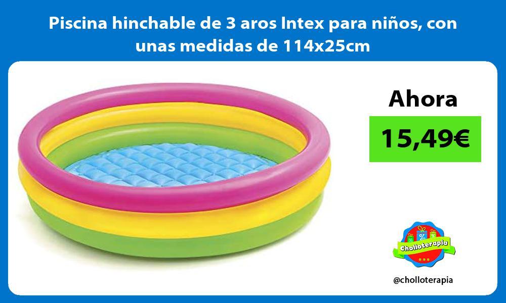 Piscina hinchable de 3 aros Intex para niños con unas medidas de 114x25cm